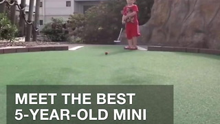 Meet The Best 5-year-old Mini Golfer In The World - Video