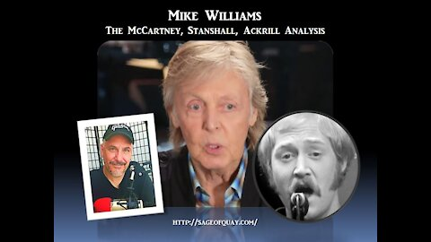 Sage of Quay™ - Mike Williams - The McCartney, Stanshall, Ackrill Analysis