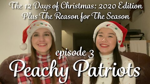 The 12 Days of Christmas: 2020 Edition Plus The Reason for The Season