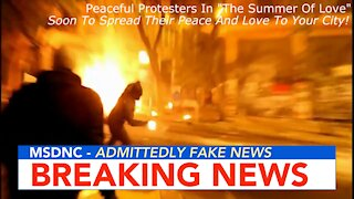 PEACEFUL PROTESTERS? Fake News