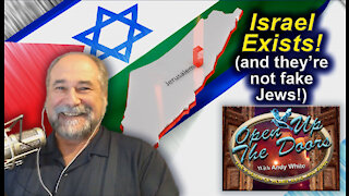 Andy White: Israel Exists! (and they are not fake Jews!)
