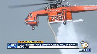 Cal Fire beefs up staffing for red flag warning - Video