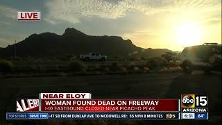 Woman found dead on Interstate 10 near Eloy - Video