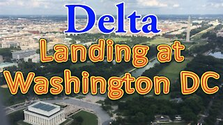 Delta flight landing at Washington DC (Beautiful view)