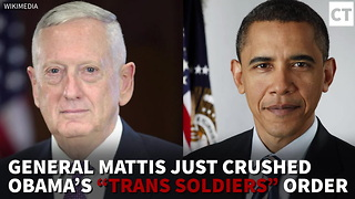 "Mattis Pausing Obama's ""Trans Soldiers"" Order - Video"