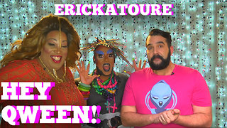 ERICKATOURE On Hey Qween! With Jonny McGovern PROMO - Video