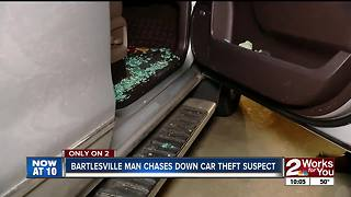 Bartlesville man chases down car theft suspect - Video