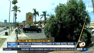 Family says strangers allowed in their Oceanside motel room - Video
