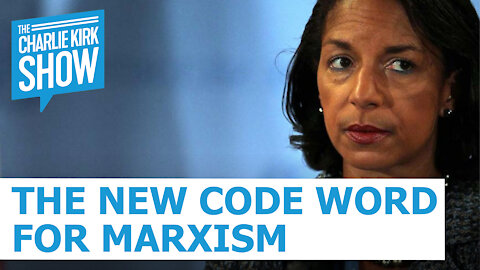 The New Code Word For Marxism