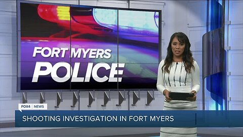 Shooting investigation in Fort Myers