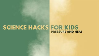 Science Hacks for kids: High pressure - Video