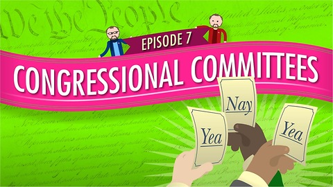 Congressional Committees: Crash Course Government #7