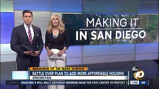 Making It In San Diego: Battle over plan to add affordable housing - Video