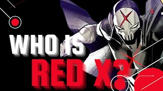 Who is Red X? | Digging Thru ALL The Clues!