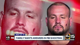 Family wants answers in FBI shooting