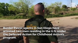2 'Dreamers' Arrested After Border Patrol Learns Details of Smuggling Operations - Video