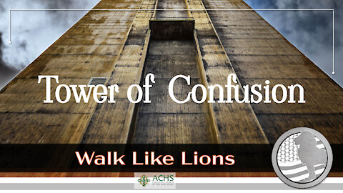 """Tower of Confusion"" Walk Like Lions Christian Daily Devotion with Chappy Jan 08, 2021"