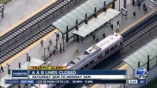 A & B lines closed this weekend - Video