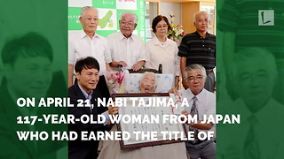 Oldest Woman in World Passes Away at 117 - Video