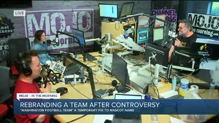Mojo in the Morning: Rebranding a team after controversy