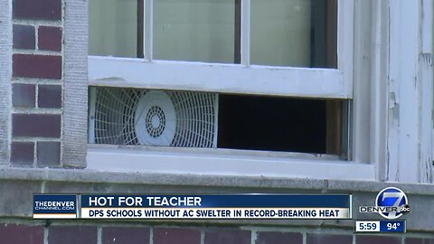 The heat is on: 60 Denver schools lack air conditioning as city heats up to 98 degrees