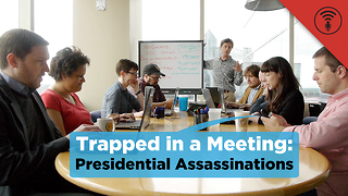 Stuff You Should Know: Trapped in a Meeting: Presidential Assassinations