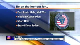 Troy police search for suspect who exposed himself near a school