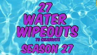 27 Water Wipeouts To Celebrate AFV's Season 27 - Video
