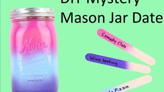 DIY Mystery mason jar date - Video