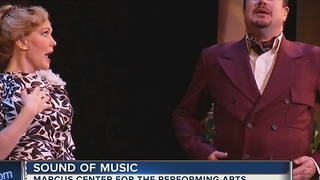 """""""Sound of Music"""" coming to the Marcus Center for the Performing Arts"""
