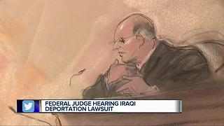 Federal judge hearing Iraqi deportation lawsuit - Video