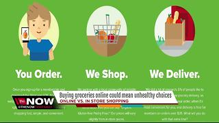 Buying groceries online could mean unhealthy choices - Video