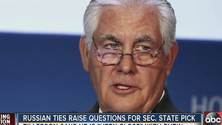 Russian ties raise questions for Secretary of State pick - Video
