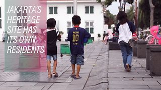 Who lives in Jakarta's historical downtown? - Video