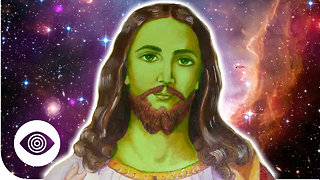 Was Jesus An Alien? - Video
