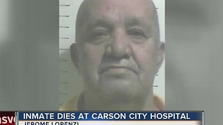 Inmate dies in Carson City hospital on Dec. 3 - Video