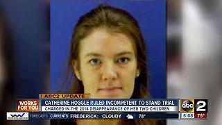 Catherine Hoggle ruled incompetent to stand trial