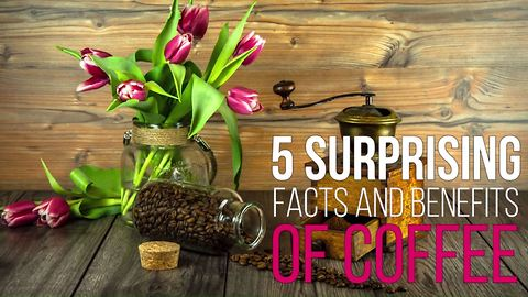 5 surprising facts and benefits of coffee