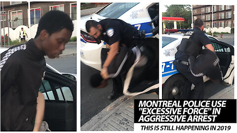 """Montreal Police Use """"Excessive Force"""" In Aggressive Arrest"""