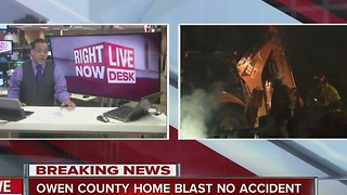 Owen county home blast found to be no accident - Video