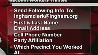 Ingham County hiring workers to recount votes