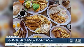 We're Open Arizona: Peoria Cafe