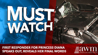 French Firefighter Discloses Princess Diana's Last Words - Video