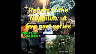 The Return of the Nephilim Final Episode 5/5