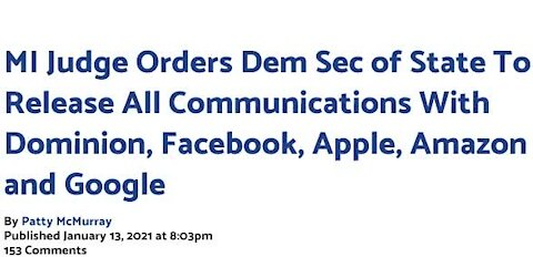 MI Judge Orders Sec of State To Release All Communications With Dominion, And big Tech