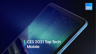 Digital Trends at CES 2021 - Top Tech Awards - Mobile