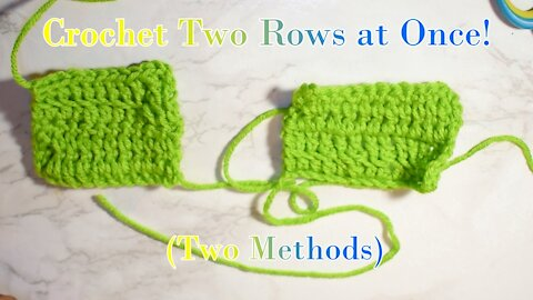 How to Crochet 2 Rows at Once [2 Methods]