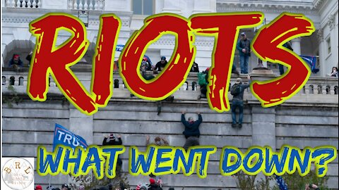 Did It Reallly Happen This Way - Riots and Protesting