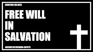 Free Will in Salvation
