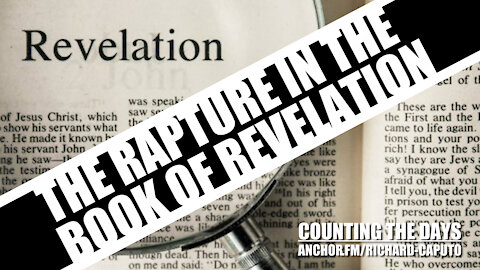 The Rapture in the Book of Revelation